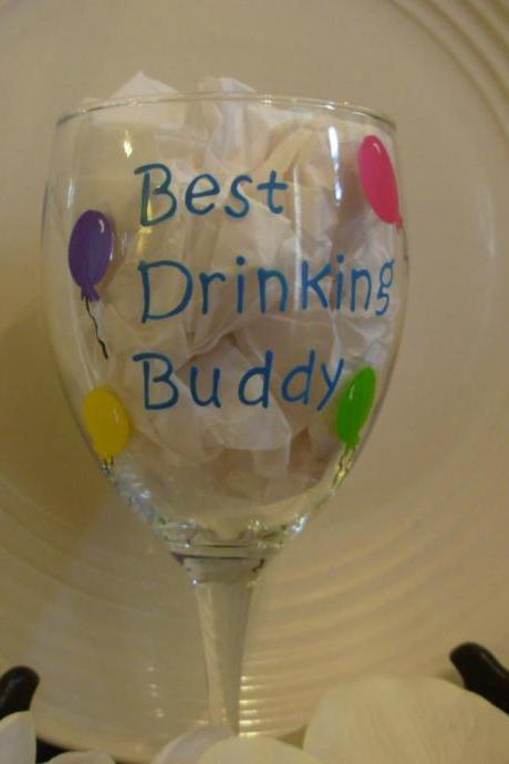 Best Drinking Buddy Handpainted Wine Glass Personalized