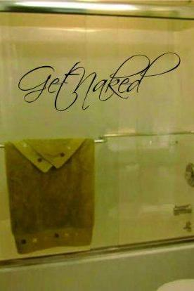 Get Naked Decal Sticker Wall Art Graphic Room