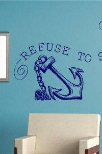 Refuse to Sink Quote Wall Decal Sticker Family Art Graphic Home Decor Mural Decal Sticker Famous Quotes