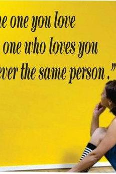 Wall Decal Quotes - The one you love Quote Decal Sticker Wall