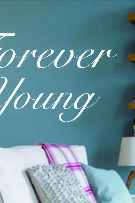 Wall Decal Quotes - Forever Young Quote Decal Sticker Wall