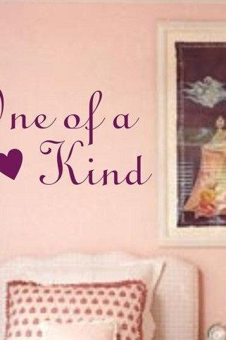 Wall Decal Quotes - One of a Kind Wall Decal Sticker Vinyl Beautiful Quote Words