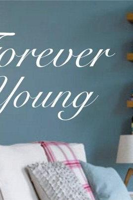 Wall Decal Quotes - Forever Young Quote Wall Decal Sticker Decor Vinyl