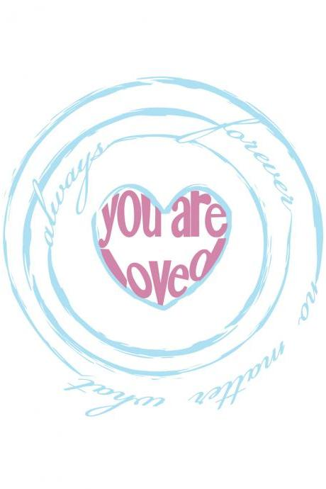 Customized 'You Are Loved' Heart Print