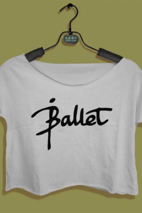 ballet shirt women crop top crop tees ballet style white black all size tshirt Instagram Pinterest Tumblr BL03IAM