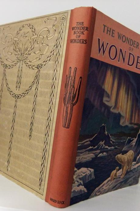 1950s vintage book - The Wonder Book of Wonders - thirteenth edition