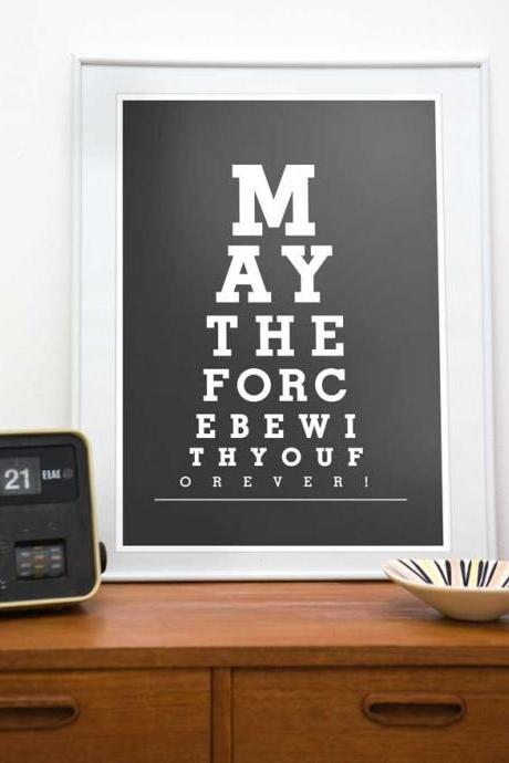 Star wars poster - May the force be with you , eyechart print , black and white art. A3, A4 or 11 x 14, 8 x 10