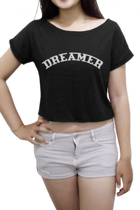 Funny Women's Crop Top Dreamer Shirt
