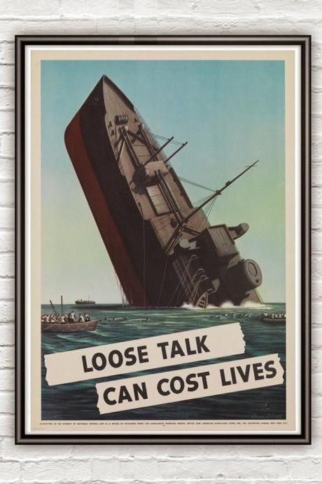 Vintage War Poster loose talk can cost lives (1) 1942