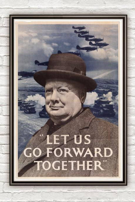 Vintage War Poster let us go forward together churchill britain