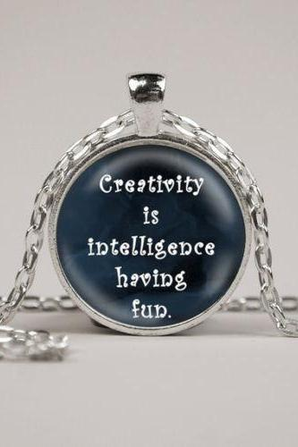 Einstein Quote Creativity is intelligence having fun Pendant Necklace