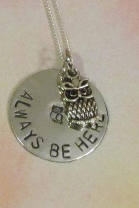 Owl Necklace - Owl Always Be Here - Hand Stamped Jewelry