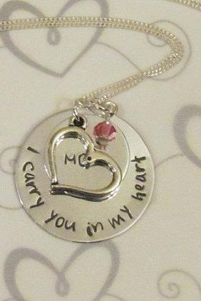I CARRY you in my HEART Necklace - Hand Stamped Jewelry - Remembrance Necklace