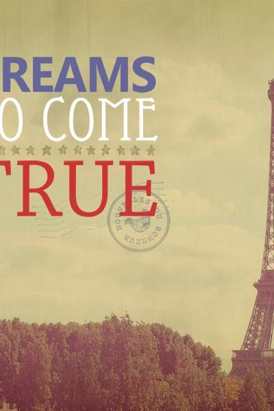 Dreams Do Come True. Eiffel Tower Photo. Fine Art Photography. Typography Art. Size 16x20'