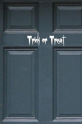 Trick or Treat Removeable Vinyl Decal for Door 22202