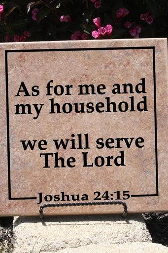 Bible Scripture Vinyl As For Me and My Household We Will Serve The Lord Tile or Wall Decal 22002