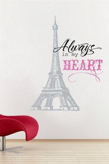 Wall Decal Eiffel Tower with Always in My Heart Vinyl Lettering 22158
