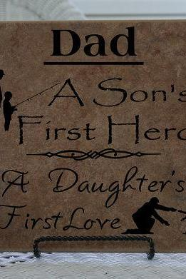 Dad a Sons First Hero and Daughters First Love 22008