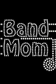 Band Mom Rhinestone Transfer 34037