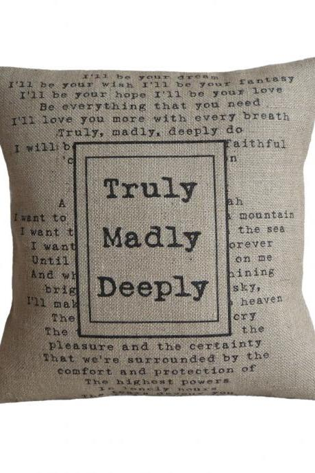 'Truly Madly Deeply' Pillow Cover