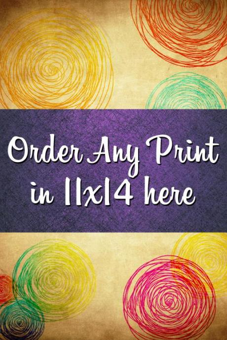 Turn any print into an 11x14 inches