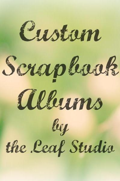 Custom 8.5x11 Scrapbook Album (20 pages) by The Leaf Studio. FREE shipping.