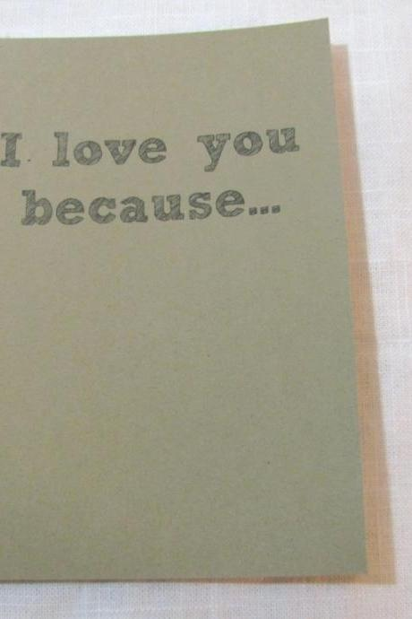 I love you because.... 5 x 7 journal