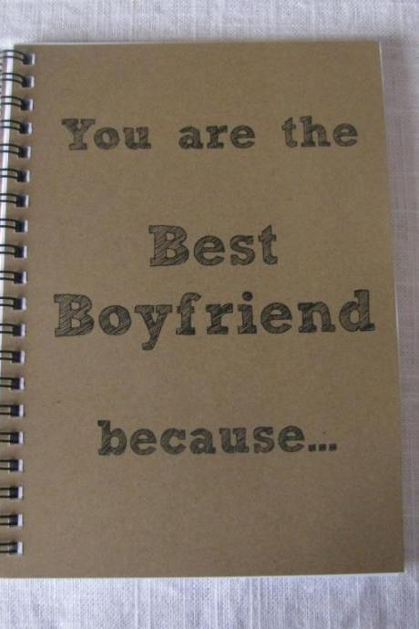 You are the best boyfriend because... 5 x 7 journal