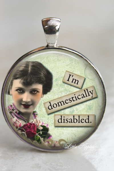 Retro sassy quote sarcastic woman domestic glass necklace or keychain