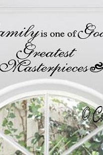 Family is one of Gods Greatest Masterpieces Wall Decal