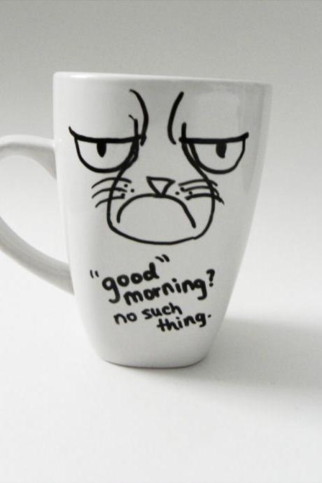 grumpy cat - 'good' morning? no such thing. - mug // hand-drawn/written