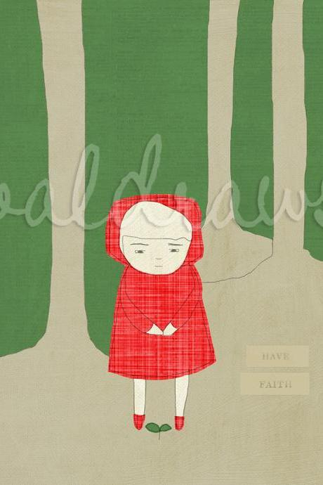 Girl in red hood watching plant grow in the woods Have Faith 8 x 10 print