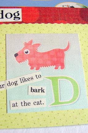 D Is For Dog Collage - Kids Nursery Childrens Wall Art Decor - Alphabet ABC - Our Dog Likes To Bark At The Cat