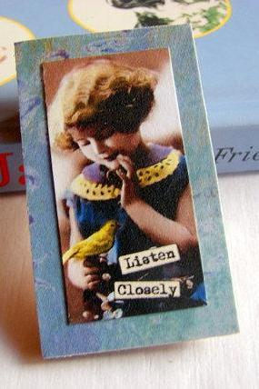 Listen Closely - Girl With A Yellow Bird - Inspirational Paper and Chipboard Collage Decoupage Pin Brooch Badge - Retro Vintage